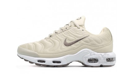 Air Max TN Plus КРОССОВКИ ЖЕНСКИЕ<br/> NIKE AIR MAX TN PLUS BEIGE LIGHT